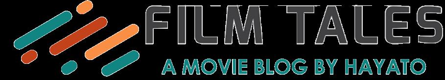 映画ブログ Film Tales
